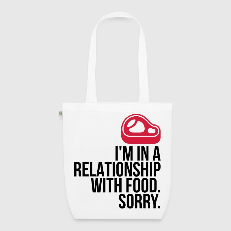 I am in a relationship with food - EarthPositive Tote Bag