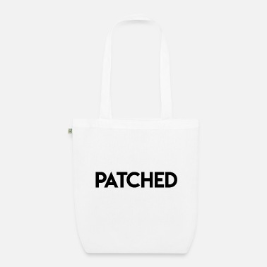 Patch patched - Organic Tote Bag