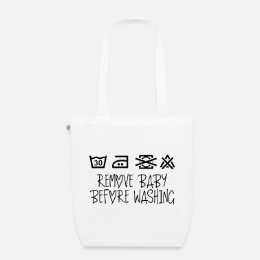 Remove Remove the baby before washing - Organic Tote Bag