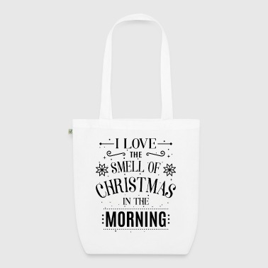 I love the smell of Christmas in the morning - EarthPositive Tote Bag
