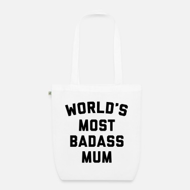 Edgy Badass Mum Funny Quote - EarthPositive Tote Bag
