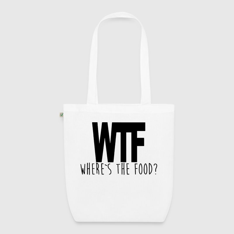 WTF - WHERE IS THE FOOD? - EarthPositive Tote Bag