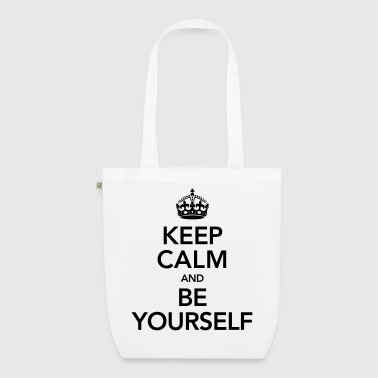 Keep Calm And Be Yourself - EarthPositive Tote Bag