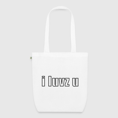 Geek i luvz u - EarthPositive Tote Bag