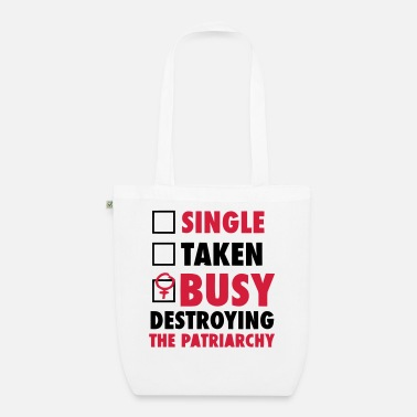 Feminist SINGLE / FORGIVENESS / DESTROYED THE FEMINISTS - EarthPositive Tote Bag