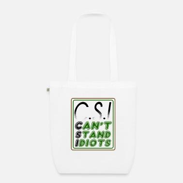 Ei voi olla idiootteja - Luomu-kangaskassi a3991aa14a