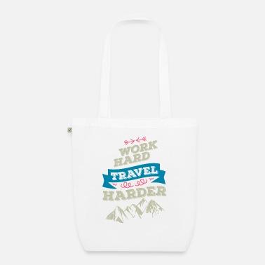 0f6e68adc00ef Work Hard Travel Harder - Travel Traveling Gift - Ekologiczna torba z  tkaniny