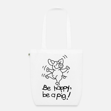 Varken Be happy, be a pig! - Bio stoffen tas