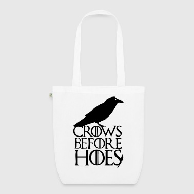 CROWS BEFORE HOES T-Shirts - EarthPositive Tote Bag