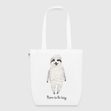 Born to be lazy - EarthPositive Tote Bag