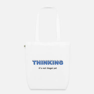 Think Thinking - Organic Tote Bag