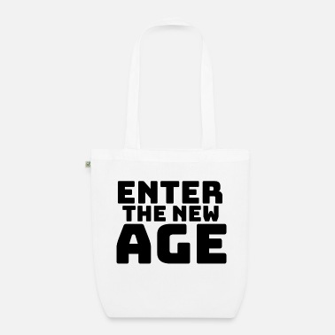 New Age Enter the new Age - Bio Stoffbeutel
