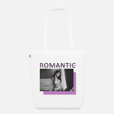 Romantic not romantic, not romantic - Organic Tote Bag