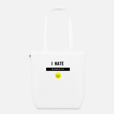 I Hate Mondays (inverted) - Organic Tote Bag