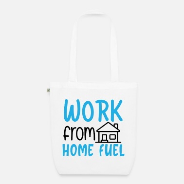 Cool Quote Work From Home Fuel Funny Social Distancing - Organic Tote Bag