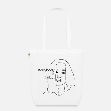 Everybody is perfect - Organic Tote Bag