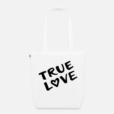 True Love true love true love - Organic Tote Bag