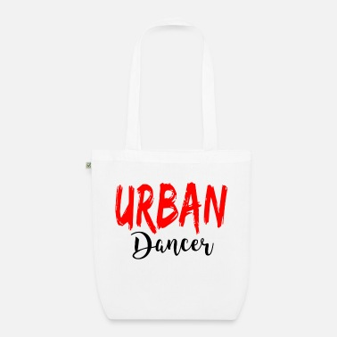 Urban Urban Dancer - Urban Dance Shirt - Bio stoffentas