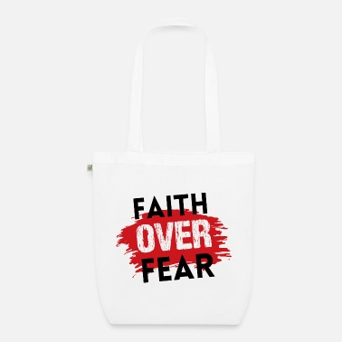 Christian T-Shirts | Faith over fear - Organic Tote Bag