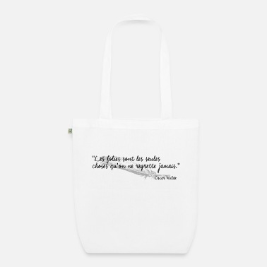 Citations Oscar Wilde - Citation - Sac en tissu bio