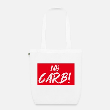 Carbs no carb - Organic Tote Bag