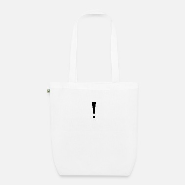 Exclamation Mark exclamation mark - Organic Tote Bag