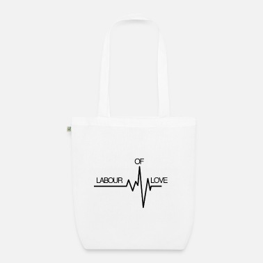 Labour of Love - Organic Tote Bag