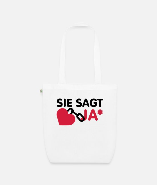 Design Bags & Backpacks - Sie sagt ja | Herz | Heart - Organic Tote Bag white