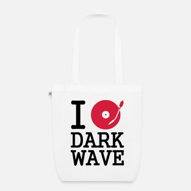 Dj I dj / play / listen to dark wave - Bio Stoffbeutel
