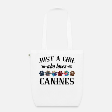 Dog Dog Mom T Shirt Just A Girl Who Loves Canines - Organic Tote Bag