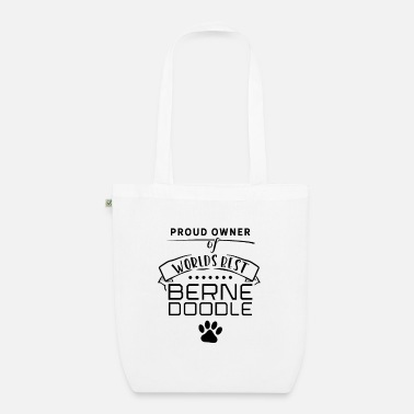 Proud Proud owner of a Bernedoodle dog of dog - Organic Tote Bag