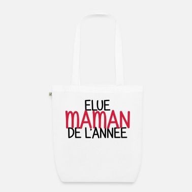Elected Mom of the Year - Organic Tote Bag
