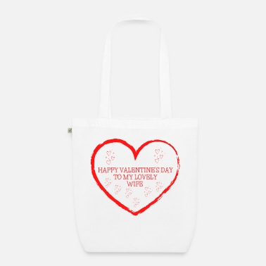 Happy Valentine's Day To My Lovely wife - Organic Tote Bag