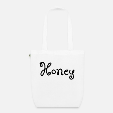 Honey Honey Honey - Organic Tote Bag