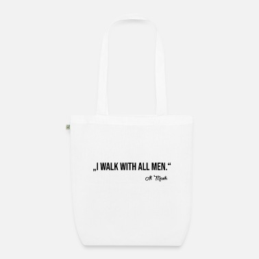 WALK WITH ALL MEN - Organic Tote Bag