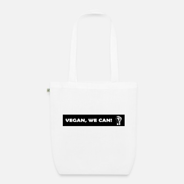 Sustainable Vegan - We Can - Organic Tote Bag