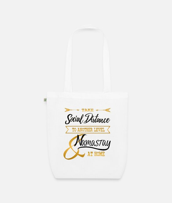 Arrow Bags & Backpacks - Corona Social Distance another Level Namastay home - Organic Tote Bag white