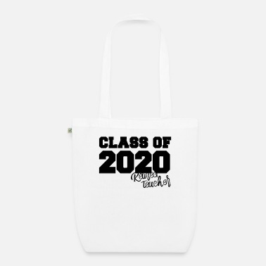Graduation Party Class Of 2020 Rejected Teacher - Organic Tote Bag