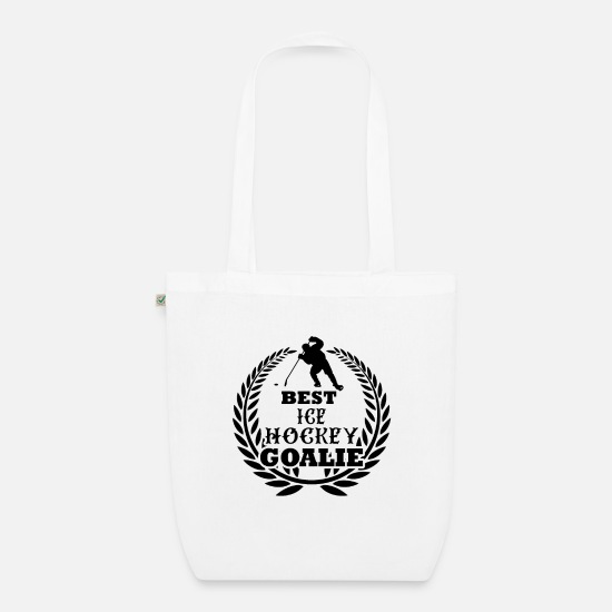 Gift Idea Bags & Backpacks - Best ice hockey goalie Ice Hockey Goalie - Organic Tote Bag white