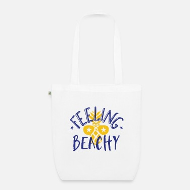 Beachy Feeling Beachy - Organic Tote Bag