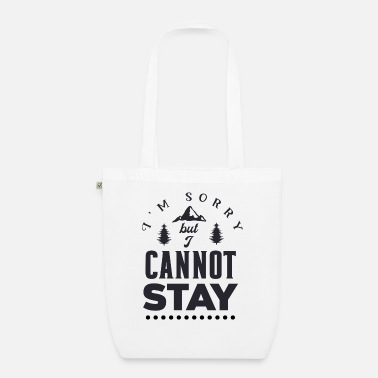 New York I m sorry but I cannot stay 01 - Organic Tote Bag