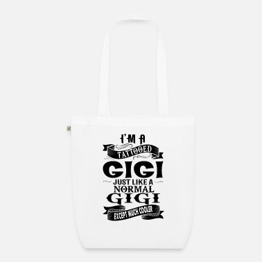 Im A Tattooed Gigi TATTOOED GIGI - Organic Tote Bag