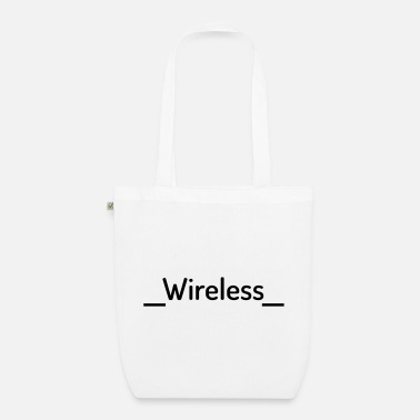 Wireless Wireless - Organic Tote Bag