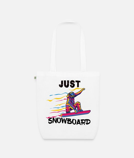 Mountains Bags & Backpacks - Snowboard Just Snow Snow Mountain Sports - Organic Tote Bag white