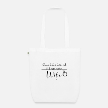 Clean What It Is Girlfriend Fiancee Wife - Organic Tote Bag