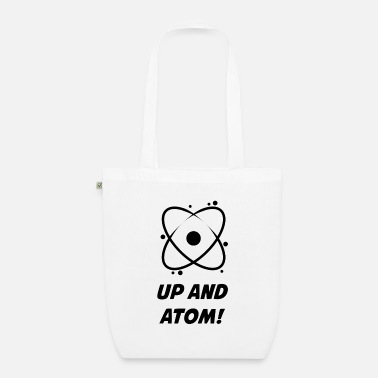 Chemistry Up and Atom Science Gift - Organic Tote Bag