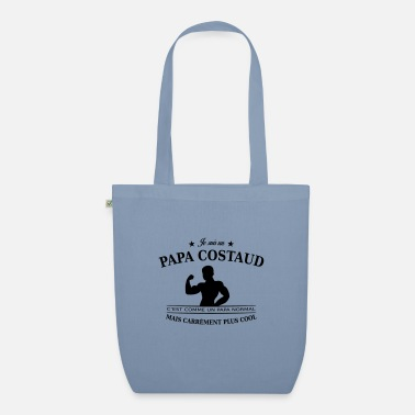 Costaud papa costaud - Sac en tissu bio