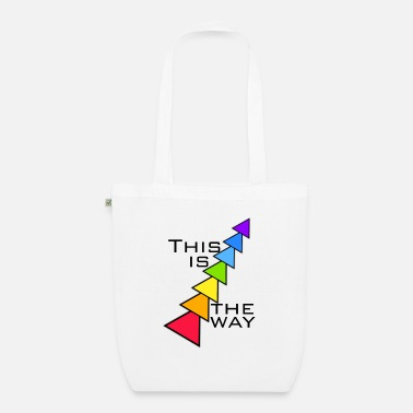 Way this is the way - Organic Tote Bag