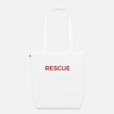 Rescue rescue - Organic Tote Bag
