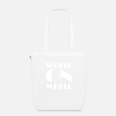 White White On White - Organic Tote Bag